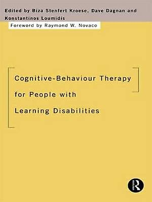 CognitiveBehaviour Therapy for People with Learning Disabilicravates by Stenfert Kroese & Biza