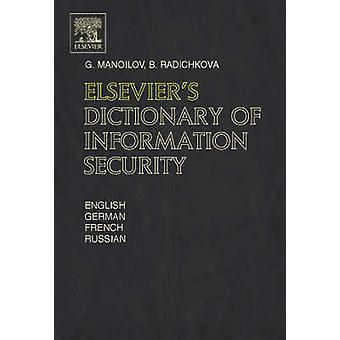 Elseviers Dictionary of Information Security by Manoilov & G.