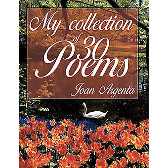 My Collection of 30 Poems by Argenta & Joan