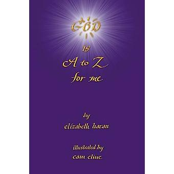 God Is A to Z For Me by Haran & Elizabeth