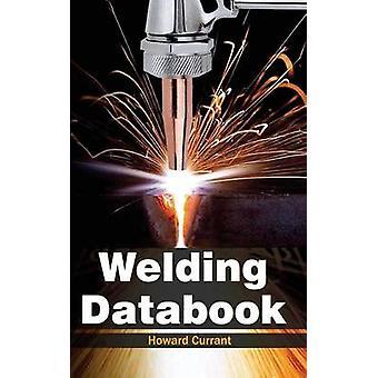 Welding Databook by Currant & Howard