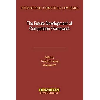 The Future Development of Competition Framework by Hwang