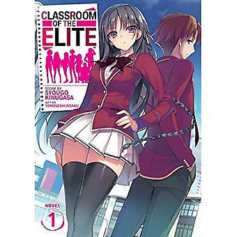 Classroom of the Elite (Light Novel) Vol. 1 (Classroom of the Elite (Light Novel))