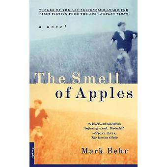 The Smell of Apples by Mark Behr - 9780312152093 Book