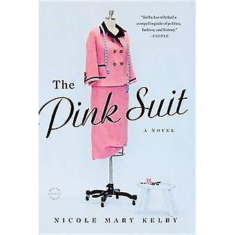 The Pink Suit by Kelby - 9780316235679 Book