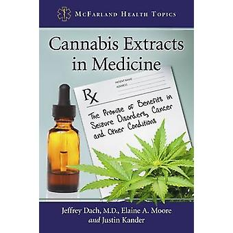Cannabis Extracts in Medicine - The Promise of Benefits in Seizure Dis