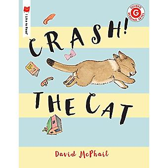Crash! the Cat by David McPhail - 9780823439829 Book