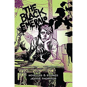 The Black Emerald by Jeanne W Thornton - 9781682199084 Book
