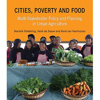 Cities - Poverty and Food - Multi-Stakeholder Policy and Planning in U