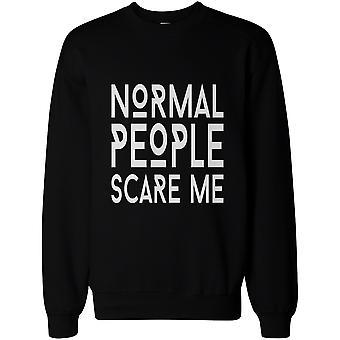 Mænds sjove grafiske Sweatshirts - normale mennesker skræmme mig