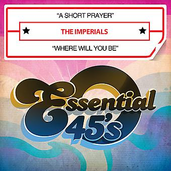 Imperials - Short Prayer / Where Will You Be USA import