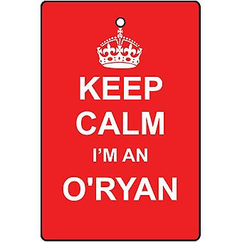 Keep Calm I'm An O'Ryan Car Air Freshener