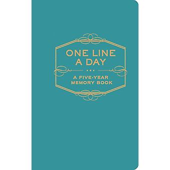 One Line a Day: A Five-Year Memory Book (Diary) by Chronicle Books
