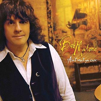 Bob Malone - Ain't What You Know [Vinyl] USA import