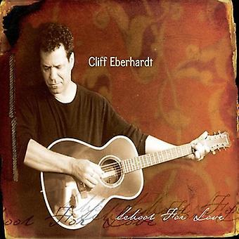 Cliff Eberhardt - skole for kærlighed [CD] USA import