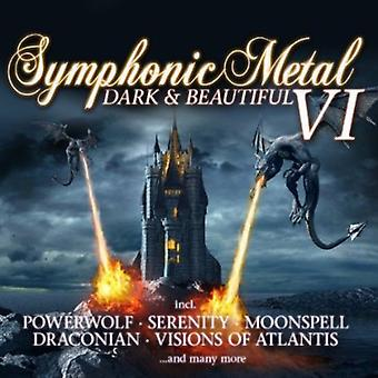 Symphonic Metal 6-Dark & Bea - Symphonic Metal 6-Dark & Bea [CD] USA import