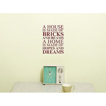 A house is made of Wall Art Sticker - Burgundy