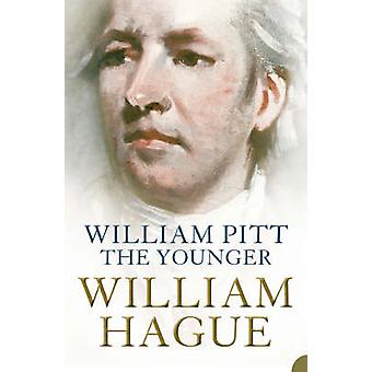 William Pitt the Younger - A Biography by William Hague - 978000714720