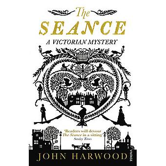 The Seance by John Harwood - 9780099516422 Book