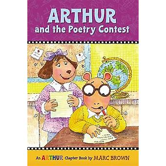 Arthur and the Poetry Contest by Marc Brown - 9780316122955 Book