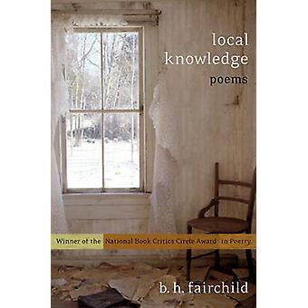 Ortskenntnis - Gedichte von B. H. Fairchild - 9780393322217 Buch