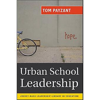 Direction d'école urbaine par Tom Payzant - Janice E. Jackson - 97807879