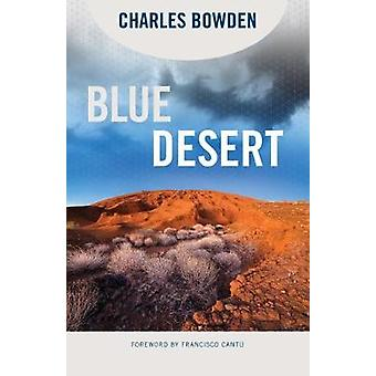 Blue Desert by Blue Desert - 9780816537914 Book