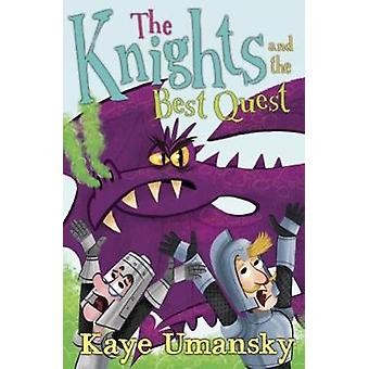 The Knights and the Best Quest by The Knights and the Best Quest - 97
