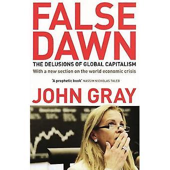 False Dawn - los engaños del capitalismo Global (2ª edición revisada)