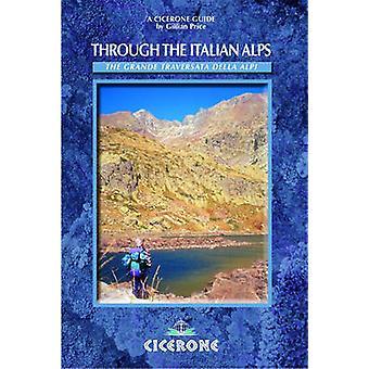 Through the Italian Alps - The GTA - The Grande Traversata Delle Alpi