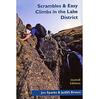 Scrambles & Easy Climbs in the Lake District (2nd edition) by Jon Spa