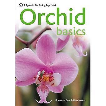 Orchidee Basics von Brian Rittershausen & Sara Rittershausen