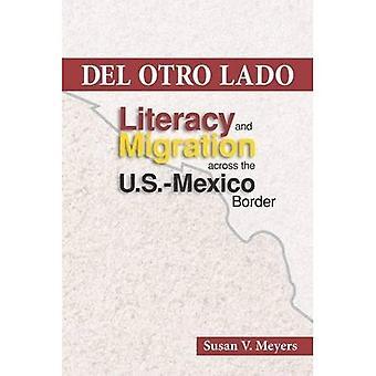 Del Otro Lado: Alfabetización y migración en la frontera de México de Estados Unidos
