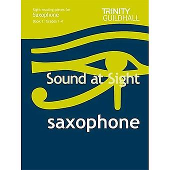 Sound at Sight Saxophone Book 1: Grades 1-4: Sample Sight Reading Tests for Trinity Guildhall Examinations (Sound at Sight: Sample Sightreading Tests)