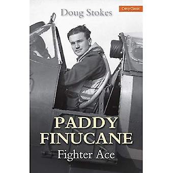 Paddy Finucane: Fighter Ace (Crecy Classic)