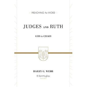 Judges and Ruth (Preaching the Word)