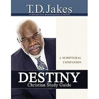Destiny Christian Study Guide: A Scriptural Companion