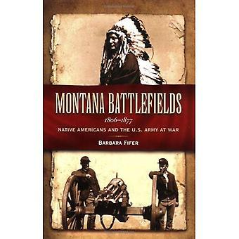 Champs de bataille de Montana 1806-1877: les Amérindiens et l'armée américaine en guerre