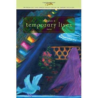 Temporäre Leben: Geschichten