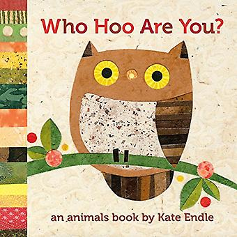 Who Hoo Are You?: An Animals Book