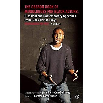 The Oberon Book of Monologues for Black Actors: Classical and Contemporary Speeches from Black British Plays....