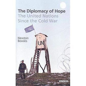 Diplomati av hopp: FN sedan det kalla kriget