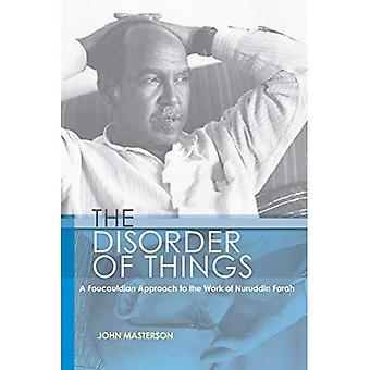 The Disorder of Things: A Foucauldian Approach to the Work of Nuruddin Farah