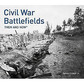 Bürgerkrieg Schlachtfelder: Dahin und Now(r) (damals und jetzt #174;)
