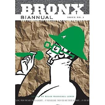 Bronx Biannual: No. 2