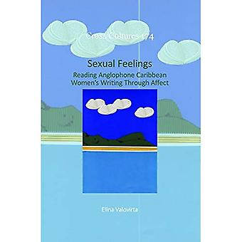 Sexual Feelings: Reading Anglophone Caribbean Women's Writing Through Affect (Cross/Cultures)