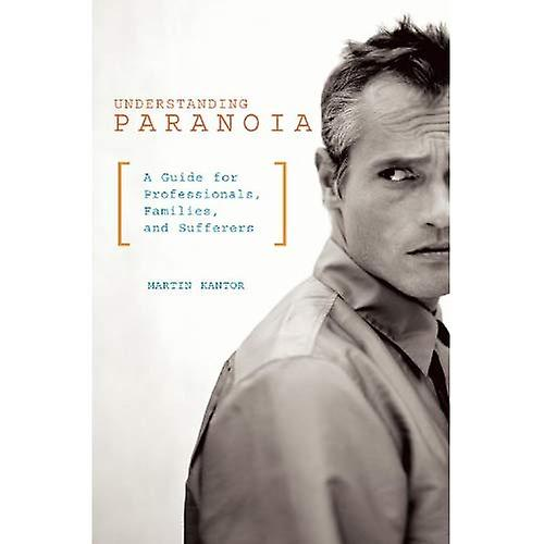 Paranoia  A Guide for the voitureetaker, the Paranoiac and the Victim