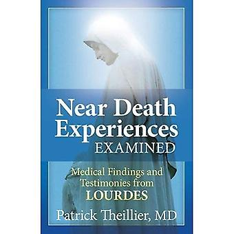 Near-Death Experiences Examined: Medical Findings and Testimonies from Lourdes
