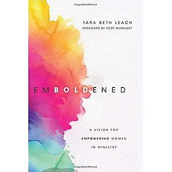 Emboldened: A Vision for Empowering Women in Ministry