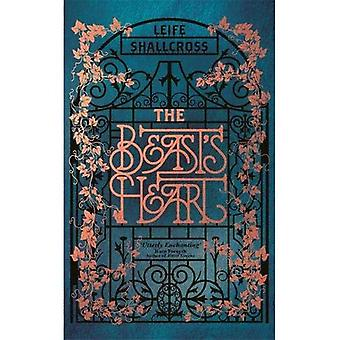 The Beast's Heart: The magical tale of Beauty and� the Beast, reimagined from� the Beast's point of view